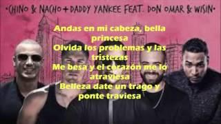 Chino y Nacho- Remix Andas En Mi Cabeza Ft Daddy Yankee, Don Omar Y Wisin -(Letra) unico 2106