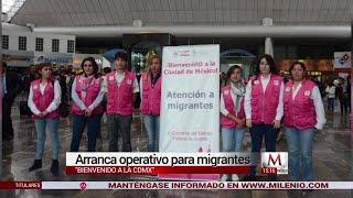 CdMx recibirá con 50 brigadistas a migrantes