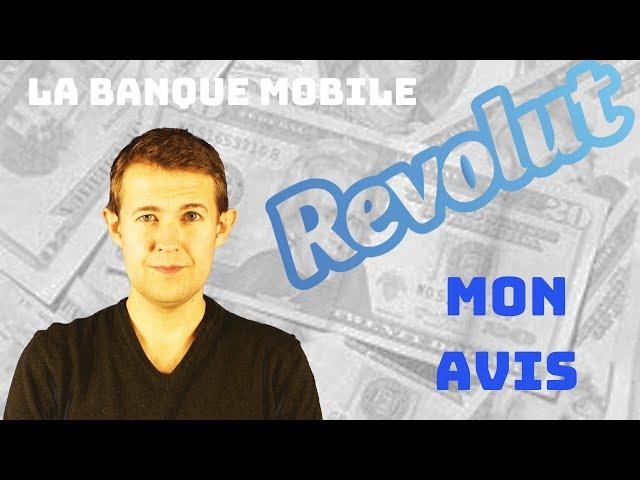 Revolut - Mon avis sur la Néobanque des voyageurs