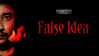 False Idea | Malayalam Horror Short film | (2021)#MuskeepersEntertainments |
