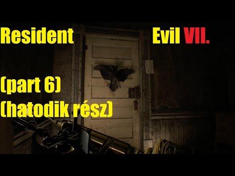 Resident Evil 7 - walkthrough - part 6 (magyar felirattal)