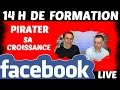Teaser de la formation Facebook Live du 13 mai : 14h de formation pour pirater sa croissance