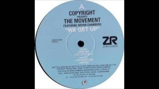 Copyright presents: The Movement feat. Bryan Chambers - We Get Up (Main Mix)