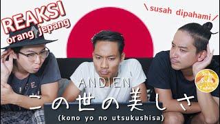 ANDIEN - この世の美しさ (Kono You No Utsukushisa) - Indahnya Dunia Japanese Version(Reaksi orang jepang)