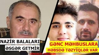 """""""Bir nazir oğlunu səngərdə görmədim"""", """"Həbsxanada Mehmana təzyiqlər artıb"""""""
