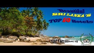 Top 10 Hotels in Sri Lanka 2015
