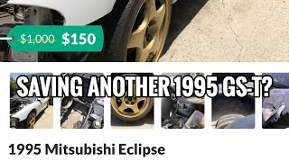 Saving Another 1995 Mitsubishi Eclipse GS-T? #SaveTheEclipse