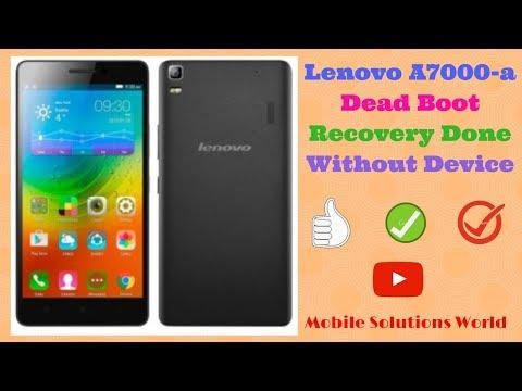 Lenovo A7000-a Flashing Dead Boot Repair Solution - Site