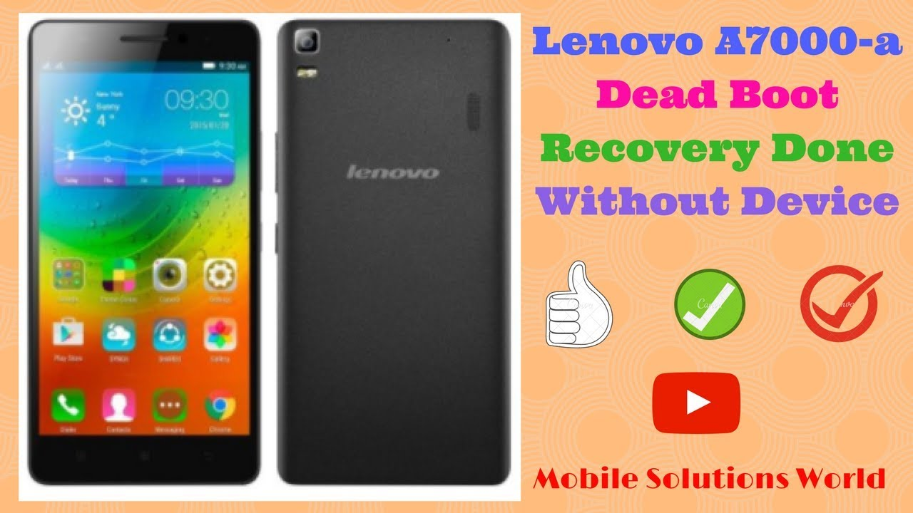 online store c0cfb c5bac Lenovo A7000-a Flashing Dead Boot Repair Solution