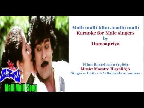 Malli malli idhu jaadhi malli  Karaoke for Male Singers by HamsaPriya 9- 5-16