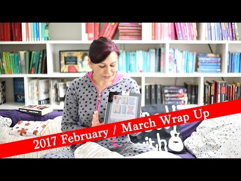 2017 February / March Book Wrap-Up