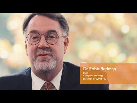 Doctor of Ministry  South University  Dr. Robb Redman, Dean, College of Theology