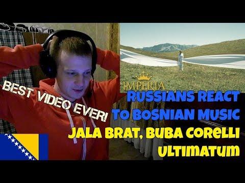 RUSSIANS REACT TO BOSNIAN MUSIC | Jala Brat x Buba Corelli - Ultimatum | REACTION