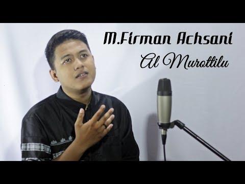 M.Firman Achsani - Al Murottilu