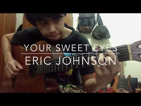 Your Sweet Eyes (Eric Johnson Cover)