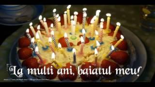 felicitare muzicala de zi de nastere la multi ani baiatul meu