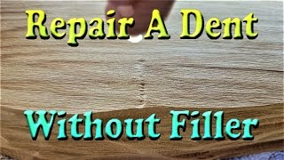 How To Fill A Dent Without Wood Filler (quick woodworking tip)