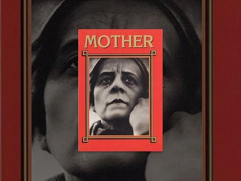 Mother (1926) movie