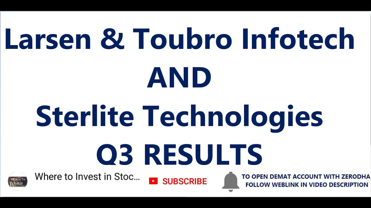 Larsen & Toubro Infotech Q3 Results | Sterlite Technologies Q3 Results | Latest Share Market New
