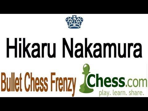 ♚ Grandmaster Hikaru Nakamura ☆ Bullet Chess Frenzy on Chess com November 3 2014