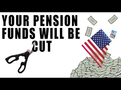 Pension Funds are COLLAPSING and Will be CUT! Your Pension is Next!