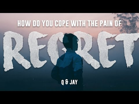 How Do You Cope With The Pain Of Regret   by Jay Shetty