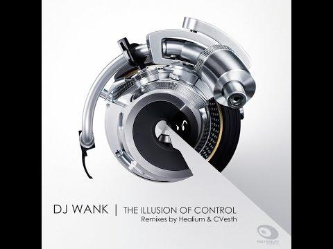 Dj Wank - The Illusion Of Control (Rotraum Music)