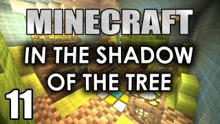 "Minecraft - ""In The Shadow Of The Tree"" Part 11:Dangerous Times"