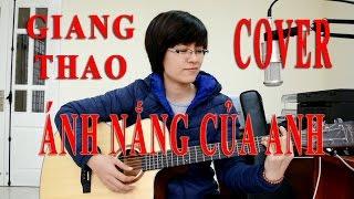 [Hợp âm Guitar] - Ánh Nắng Của Anh - (OST Chờ Em Đến Ngày Mai) - Cover Giang Thao