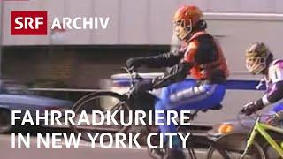 Fahrradkuriere von New York | Messengers of NYC | Velokurier-Doku | SRF Archiv
