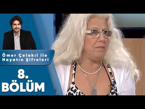 Ömer Çelakıl ile Hayatın Şifreleri Bayram Özel - 8. Bölüm