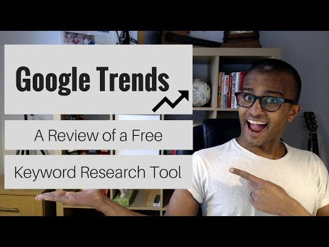 Google Trends Review   An Alternative Keyword Research Tool