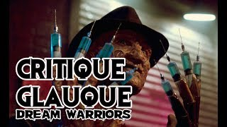 La Critique Glauque #63 : Les Griffes Du Cauchemar (1987) - Freddy Pt 3