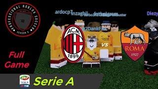 [PRS] Calcio Milan vs As Roma || Serie A || FullGame