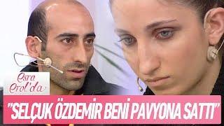"""""""Adını Selçuk Özdemir diye tanıtan kişi beni zorla pavyona sattı!"""" - Esra Erol'da 30 Ekim 2017"""