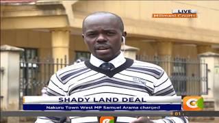 Nakuru Town West MP Samuel Arama charged