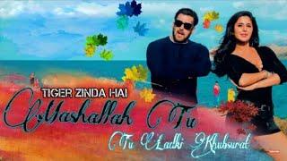 Mashallah Tu Ladki Khubsurat-Tiger Zinda Hai Video Song |Salman Khan |Katrina Kaif |Aditya Yadav
