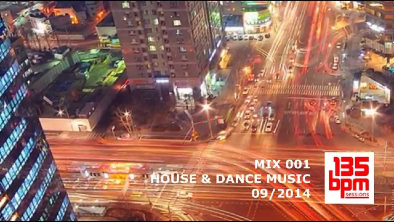 135 bpm sessions mix 001 house dance music 09 2014 for House music bpm