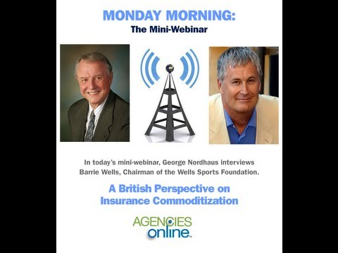 Barrie Wells Interview: A British Perspective on Insurance Commoditization
