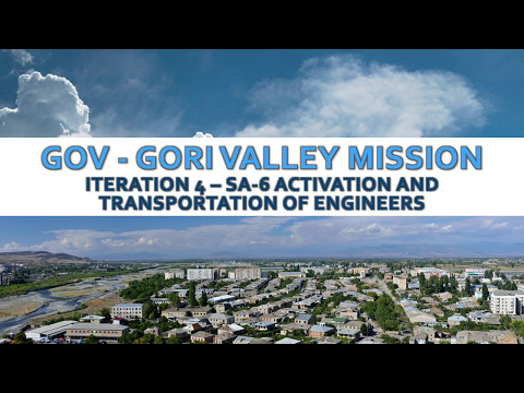 GORI VALLEY - Iteration 4 - CARGO Transport and SA6 Activation - [Script]
