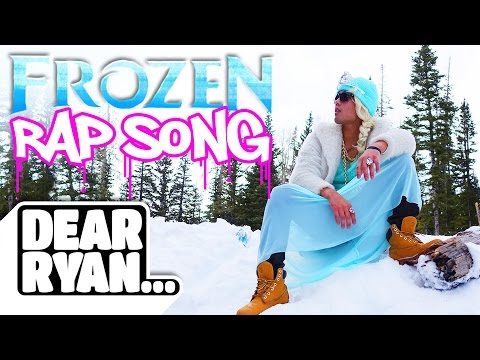 """Let It Go"" Rap Song! (Dear Ryan)"