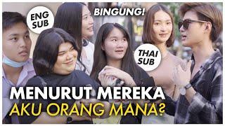 """TANYA KE ORANG THAILAND: """"AKU ORANG MANA?"""" ADA YANG TAHU INDONESIA GAK YA? [ENG/IND/THAI SUB]"""