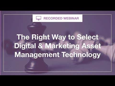 [Live Briefing] The Right Way to Select Digital & Marketing Asset Management Technol