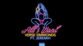Verse Simmonds - All I Want (ft. Jeremih)