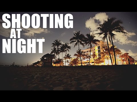 SHOOTING AT NIGHT   SONY A7SII