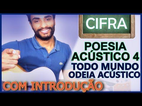 COMO TOCAR - Poesia Acústica 4 - Todo Mundo Odeia Acústico