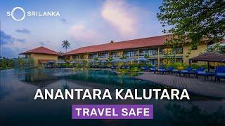 Anantara Kalutara | Level 01 Safe & Secure Certified Hotel | So Sri Lanka