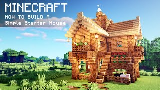 Minecraft: How To Build a Simple Starter House YouTube