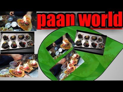 { Paan World Udaipur 2019}  Fire 🔥 Paan Chocolate 🍫paan Ice Paan ❄️
