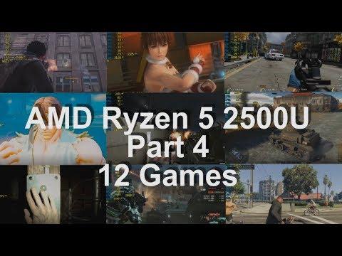 Gaming on AMD's Ryzen 5 2500U APU   [H]ard Forum